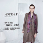 ASTRAET POP-UP STORE at NAGOYA SAKAE MITSUKOSHI