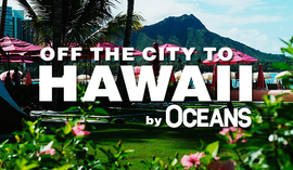 OFF THE CITY TO HAWAII by OCEANS