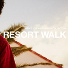 "MID SUMMER COLLECTION ""RESORT WALK"""