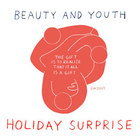 HOLIDAY SURPRISE - BEAUTY&YOUTH UNITED ARROWS HOLIDAY CAMPAIGN