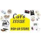 <Cat's ISSUE>POP-UP at ONLINE STORE
