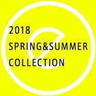 2018 SPRING&SUMMER COLLECTION