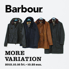 MENS Barbour MORE VARIATION 開催中!