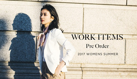 WORK ITEMS Pre Order -2017 SUMMER-