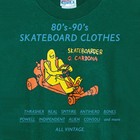 80'S-90'S SKATEBOARD CLOTHES