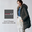 【NEW ARRIVAL】DUVETICA -Jewel Changes Limited Color -