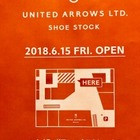 UNITED ARROWS LTD. SHOE STOCK OPENまであと9日!!