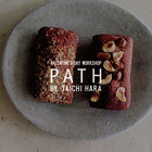 "EVENT:VALENTINE'S DAY WORKSHOP ""PATH"" BY TAICHI HARA"