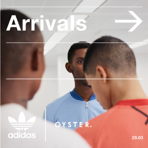 Arrivals:adidas Originals by Oyster Holdings