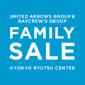 UNITED ARROWS GROUP & BAYCREW'S GROUP FAMILY SALE