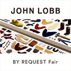 John Lobb 「BY REQUEST 」Fair