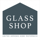 """GLASS SHOP"" at UNITED ARROWS KOBE MOTOMACHI"