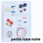 <petite robe noire >期間限定販売会 2018 Spring and Summer