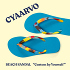CYAARVO BEACH SANDAL CUSTOM BY YOURSELF 開催!