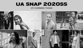 "UA SNAP 2020SS -MY CHARMING THINGS ""わたし""をつくるもの-"
