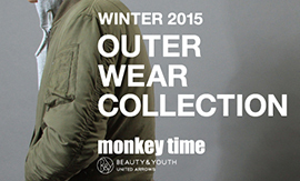 <monkey time> WINTER 2015 OUTER WEAR COLLECTION