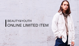 <BEAUTY&YOUTH>ONLINE LIMITED ITEM