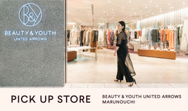 PICK UP STORE BEAUTY&YOUTH UNITED ARROWS MARUNOUCHI