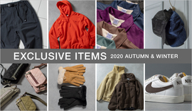 EXCLUSIVE ITEMS 2020 AUTUMN & WINTER