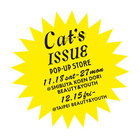 <Cat's ISSUE> POP-UP STORE を開催します。