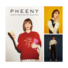 PHEENY 2018 AUTUMN & WINTER COLLECTION