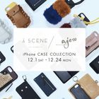 <AJEW><ASCENE>iPhone CASE COLLECTION