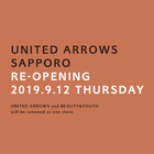UNITED ARROWS SAPPORO RE-OPENING 9.12 THU