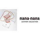 nana-nana LEATHER COLLECTION