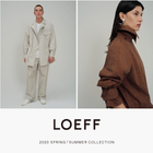 <LOEFF> 2020 SPRING / SUMMER COLLECTION