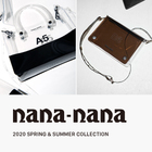 nana-nana 2020 SPRING&SUMMER COLLECTION