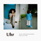 <Uhr> 2020 SPRING&SUMMER COLLECTION