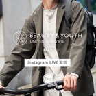 9月18日(金)Instagram LIVE @BEAUTY&YOUTH OFFICIAL