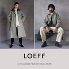 LOEFF 2020 AUTUMN/WINTER COLLECTION at UNITED ARROWS