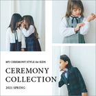 2021 SPRING CEREMONY COLLECTION for KIDS
