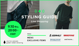 "MENS LIVE ""STYLING GUIDE""9/10(木)20:00"