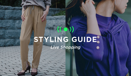 "WOMENS LIVE ""STYLING GUIDE"" 9/25 20:00~"