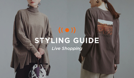 "WOMENS LIVE ""STYLING GUIDE"" 10/2 20:00~"