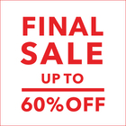 【UP TO 60%OFF】FINAL SALE開催!