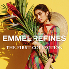 "EMMEL REFINES  ""THE FIRST COLLECTITON"""
