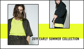 2019 EARLY SUMMER COLLECTION