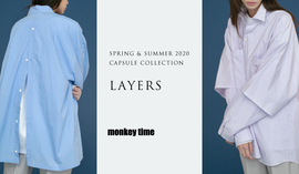 LAYERS -SPRING & SUMMER CAPSULE COLLECTION-