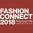 Roppongi Hills FASHION CONNECT2018 今年も開催!