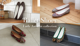 Ballet Shoes Early Autumn Collection