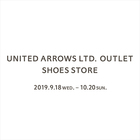 【期間限定】UNITED ARROWS LTD. OUTLET SHOES STORE OPEN!