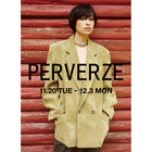 EVENT:<PERVERZE> POP-UP STORE