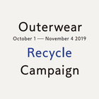 OUTERWEAR RECYCLE CAMPAIGN