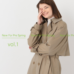 FOCUS:New For Pre Spring Vol.1