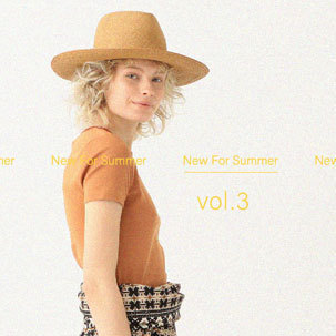FOCUS:New For Summer Vol.3