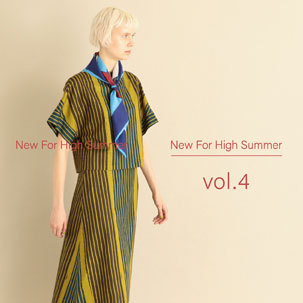FOCUS:New For High Summer