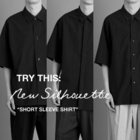 "TRY THIS: New Silhouette ""SHORT SLEEVE SHIRT"""